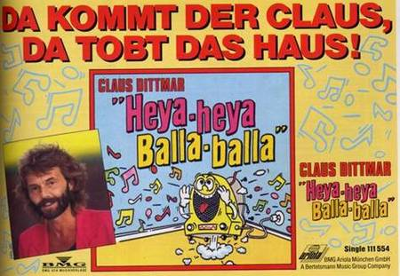 DA KOMMT DER CLAUS, DA TOBT DAS HAUS! CLAUS DITTMAR Heya-heya Balla-balla