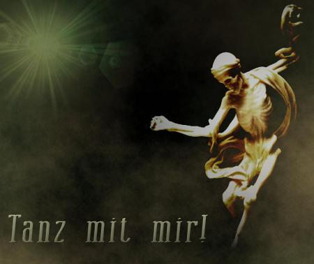 Der Tod sagt: Tanz mit mir