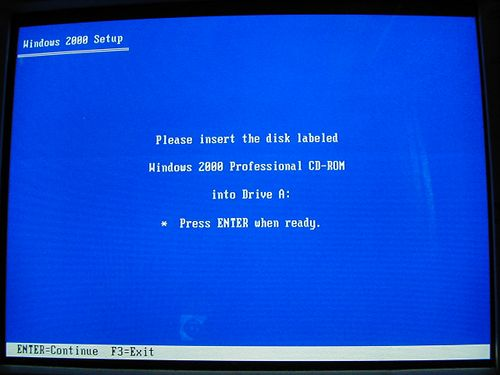 Windows 2000 Setup - Please insert the disk labeled Windows 2000 Professional CD-ROM into Drive A: - Press ENTER when ready