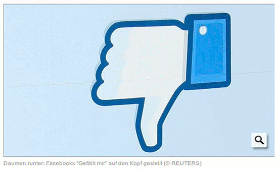 Daumen runter: Facebooks 'Gefällt mir' auf den Kopf gestellt. Copyright REUTERS