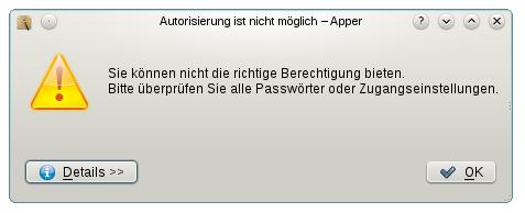 Autorisierung ist nicht möglich -- Sie können nicht die richtige Berechtigung bieten. Bitte überprüfen Sie alle Passwörter oder Zugangseinstellungen.