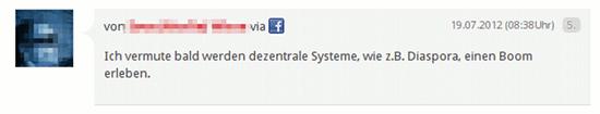Kommentiert via Facebook: Ich vermute bald werden dezentrale Systeme, wie z.B. Diaspora, einen Boom erleben.