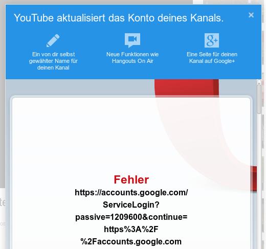 Screenshot: YouTube aktualisiert das Konto deines Kanals. Viel Geschwafel über frei gewählten Namen (häh, den habe ich schon), Hangouts On Air und Google Doppelplusgut, darunter eine dicke Fehlermeldung