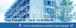 Ins Internet - mit Sicherheit! www.facebook.com/bsi.fuer.buerger