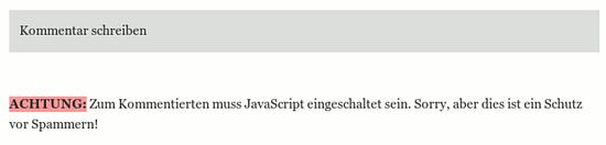 Kommentar schreiben -- Achtung: Zum Kommentieren muss JavaScript eingeschaltet sein. Sorry, aber dies ist ein Schutz vor Spammern!