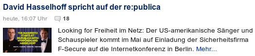 Der US-amerikanische Sänger und Schauspieler David Hasselhoff kommt im Mai auf Einladung der Sicherheitsfirma F-Secure auf die Internetkonferenz in Berlin
