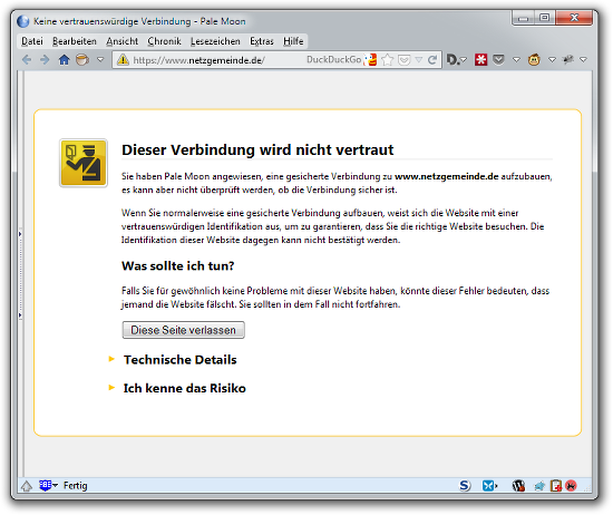 Aufruf der Website unter https://www.netzgemeinde.de/ - Browser-Meldung: Dieser Verbindung wird nicht vertraut. Sie haben PaleMoon angewiesen, eine gesicherte Verbindung zu www.netzgemeinde.de aufzubauen, es kann aber nicht überprüft werden, ob diese Verbindung sicher ist...