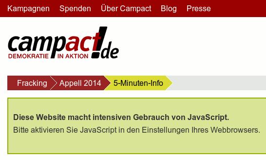 Bildschirmfoto der campact-webseit: 'Diese Website macht intensiven Gebrauch von JavaScript. Bitte aktivieren Sie JavaScript in den Einstellungen ihres Webbrowsers.'