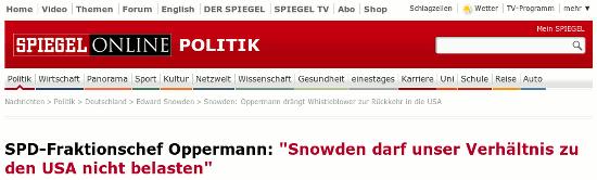 Bildschirmfoto spiegel onlein mit der schlagzeile -- SPD-Fraktionschef Oppermann: 'Snowden darf unser Verhältnis zu den USA nicht belasten'