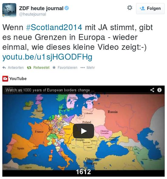 Tweet bei @heutejournal, dem zertifizierten kanal des heute-dschornales des BRD-staatsfernsehens ZDF: 'Wenn #Scotland2014 mit JA stimmt, gibt es neue Grenzen in Europa - wieder einmal, wie dieses kleine Video zeigt'