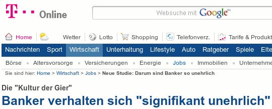 Bildschirmfoto T-Online -- Die 'Kultur der Gier': Banker verhalten sich 'signifikant unehrlich'
