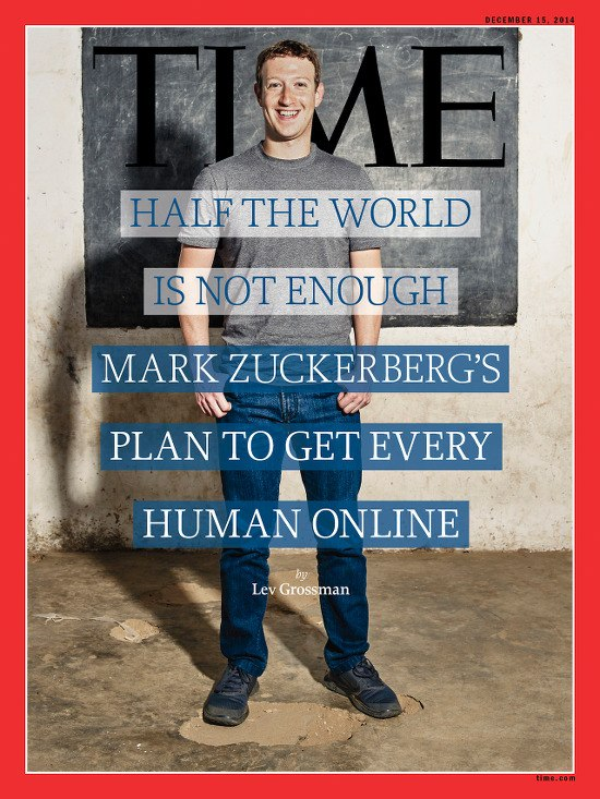 Titelseite des Time-Magazins: Half the world is not enough -- Mark Zuckerbergs plan to get every human online