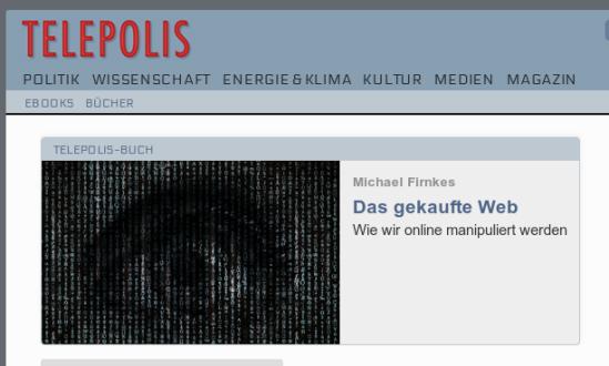 Heise-Werbung für das Telepolis-Buch 'Das gekaufte Web - Wie wir online manipuliert werden'