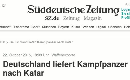 Süddeutsche Zeitung -- Waffenexporte: Deutschland liefert Kampfpanzer nach Katar
