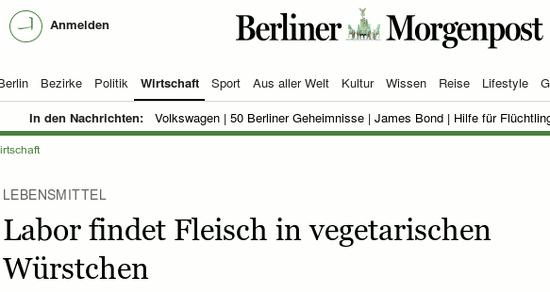 Schlagzeile 'Berliner Morgenpost' -- Lebensmittel: Labor findet Fleisch in vegetarischen Würstchen