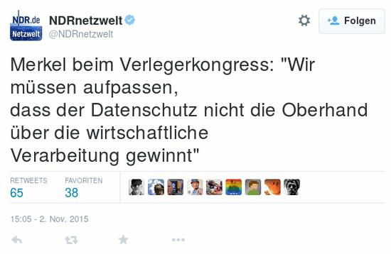 Fiepser von NDRnetzwelt (verifiziertes nutzerkonto bei twitter): 'Merkel beim Verlegerkongress: Wir müssen aufpassen, dass der Datenschutz nicht die Oberhand über die wirtschaftliche Verarbeitung gewinnt'.