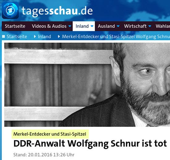 Schlagzeile Tagesschau.de -- Merkel-Entdecker und Stasi-Spitzel: DDR-Anwalt Wolfgang Schnur ist tot