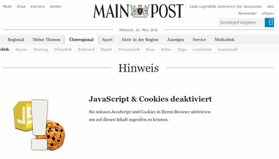 Bildschirmfoto von der webseit der mainpost -- 'Hinweis: Javascript & Cookies deaktiviert -- Sie müssen Javascript und Cookies in ihrem Browser aktivieren, um auf diesen Inhalt zugreifen zu können'.
