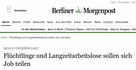 Bildschirmfoto einer schlagzeile der berliner morgenpost -- 'Neues Förderprojekt: Flüchtlinge und Arbeitslose sollen sich Job teilen'