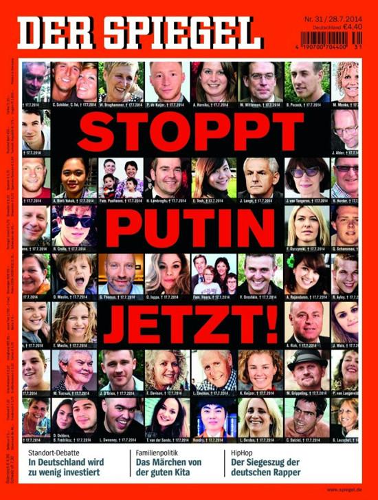 Titelseite spiegel 31/2014 mit aus dem internetz zusammengeklaubten fotos von opfern eines flugzeugabsturzes, überlagert von den roten worten 'STOPPT PUTIN JETZT'.