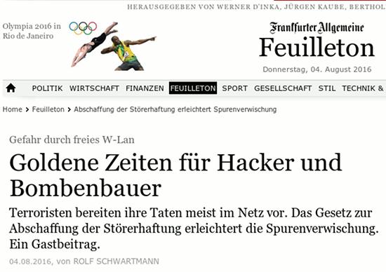 Screenshot webseit der FAZ -- Gefahr durch freies W-Lan -- Goldene Zeiten für Hacker und Bombenbauer -- Terroristen bereiten ihre Taten meist im Netz vor. Das Gesetz zur Abschaffung der Störerhaftung erleichtert die Spurenverwischung