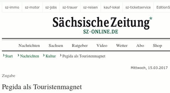 Sächsische Zeitung: Pegida als Touristenmagnet