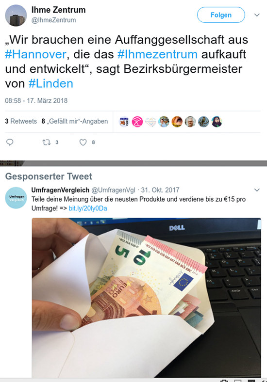 Tweet von @IhmeZentrum: 'Wir brauchen eine Auffanggesellschaft aus #Hannover, die das #Ihmezentrum aufkauft und entwickelt', sagt Bezirksbürgermeister von Linden -- Darunter: Gesponsorter Tweet (Werbung) von @UmfragenVgl: Teile deine Meinung über die neuesten Produkte und verdiene bis zu €15 pro Umfrage! Dazu ein Bild eines Briefumschlages mit kleinwertigen Banknoten