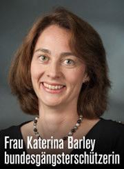 Frau Katerina Barley, bundesgängsterschützerin