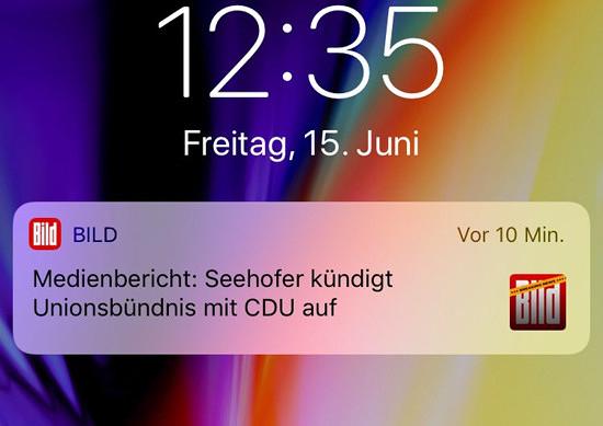 Screenshot von einem händi, puschmeldung der bildzeitung: 'Medienbericht: Seehofer kündigt Unionsbündnis mit CDU auf'.