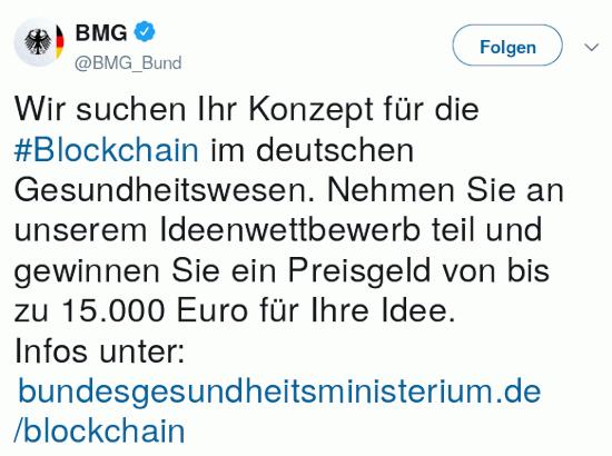 Fiepser von @BMG_bund vom 29. oktober 2018, 14:46 uhr: 'Wir suchen Ihr Konzept für die #Blockchain im deutschen Gesundheitswesen. Nehmen Sie an unserem Ideenwettbewerb teil und gewinnen Sie ein Preisgeld von bis zu 15.000 Euro für Ihre Idee. Infos unter: https://www.bundesgesundheitsministerium.de/blockchain'