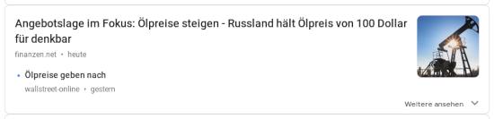 Bildschirmfoto guhgell njuhs -- Angebotslage im Fokus: Ölpreise steigen. Russland hält Ölpreis von 100 Dollar für denkbar (finanzen.net, heute) -- Ölpreise geben nach (wallstreet.online, gestern)