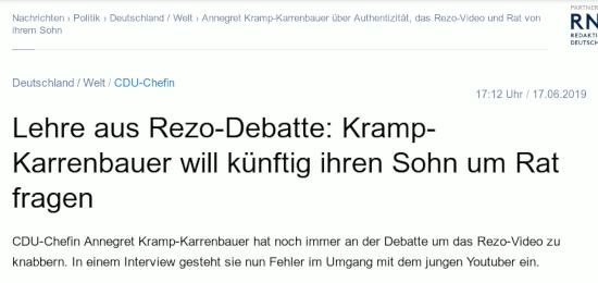 Bildschirmfoto redakzjonsnetzwerk deutschland --  Deutschland / Welt -- CDU-Chefin -- Lehre aus Rezo-Debatte: Kramp-Karrenbauer will künftig ihren Sohn um Rat fragen -- CDU-Chefin Annegret Kramp-Karrenbauer hat noch immer an der Debatte um das Rezo-Video zu knabbern. In einem Interview gesteht sie nun Fehler im Umgang mit dem jungen Youtuber ein