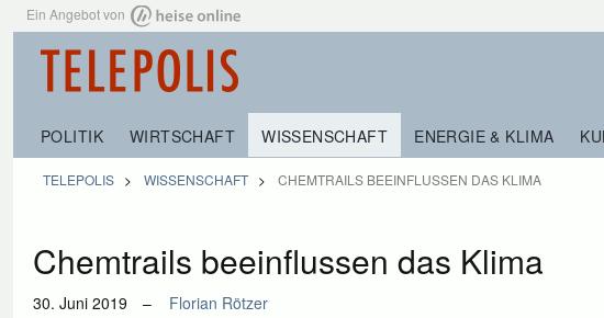 Überschrift über einen telepolis-artikel von Florian Rötzer: Chemtrails beeinflussen das klima