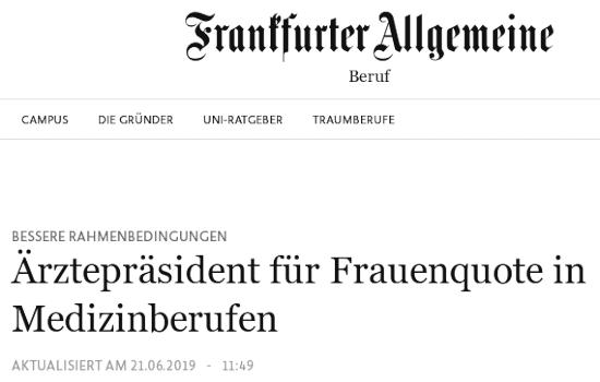 Bildschirmfoto frankfurter allgemeine -- Bessere Rahmenbedingungen: Ärztepräsident für Frauenquote in Medizinberufen