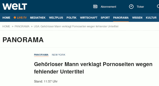 Bildschirmfoto welt.de -- Panorama -- New York -- Gehörloser Mann verklagt Pornoseiten wegen fehlender Untertitel