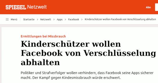 Ermittlungen bei Missbrauch: Kinderschützer wollen Facebook von Verschlüsselung abhalten -- Politiker und Strafverfolger wollen verhindern, dass Facebook seine Apps sicherer macht. Der Kampf gegen Kindesmissbrauch würde erschwert.