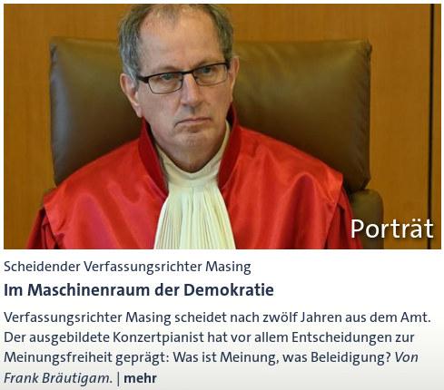 Anriss einer meldung über den scheidenen richter des BVerfG Johannes Masing: Scheidender verfassungsrichter masing: im maschinenraum der demokratie