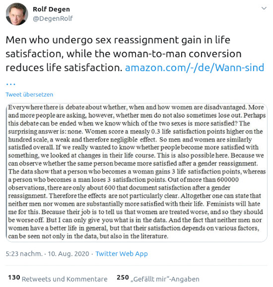 Fiepser von @DegenRolf vom 10. august 2020, 17:23 uhr -- Men who undergo sex reassignment gain in life satisfaction, while the woman-to-man conversion reduces life satisfaction
