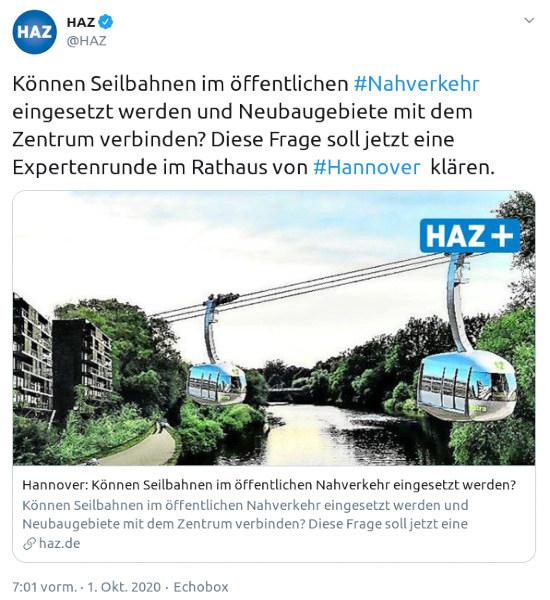 Fiepser von @HAZ, verifiziertes konto, vom 1. oktober 2020, 7:01 uhr: 'Können Seilbahnen im öffentlichen #Nahverkehr eingesetzt werden und Neubaugebiete mit dem Zentrum verbinden? Diese Frage soll jetzt eine Expertenrunde im Rathaus von #Hannover  klären.'