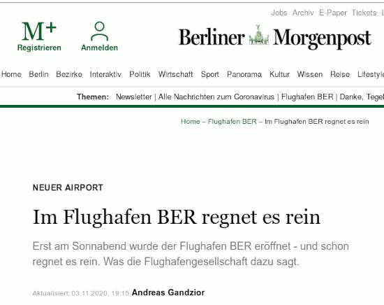 Bildschirmfoto der beliner morgenpost -- Neuer Airport: Im Flughafen BER regnet es rein -- Erst am Sonnabend wurde der Flughafen BER eröffnet - und schon regnet es rein. Was die Flughafengesellschaft dazu sagt.