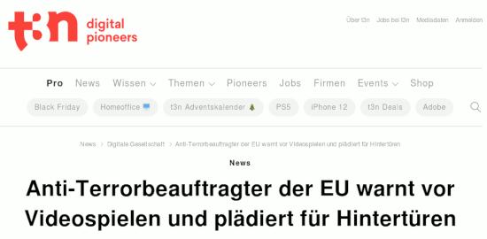 Bildschirmfoto t3n -- News -- Anti-Terrorbeauftragter der EU warnt vor Videospielen und plädiert für Hintertüren