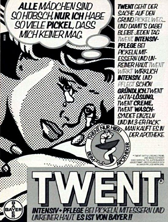 Werbung für Twent von Bayer aus dem Jahr 1980: Alle Mädchen sind so hübsch, nur ich habe so viele Pickel, dass mich keiner mag.