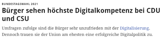 Bundestagswahl 2021: Bürger sehen höchste Digitalkompetenz bei CDU und CSU -- Umfragen zufolge sind die Bürger sehr unzufrieden mit der Digitalisierung. Dennoch trauen sie der Union am ehesten eine erfolgreiche Digitalpolitik zu.