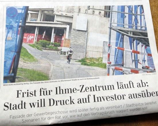 Foto der hannoverschen allgemeinen zeitung -- Frist für Ihme-Zentrum läuft ab: Stadt will Druck auf Investor ausüben -- Fassade der Gewerbegeschosse wird später fertig als vereinbart / Stadtspitze bereitet Szenarien für den Rat vor, wie auf den Vertragsbruch reagiert werden soll